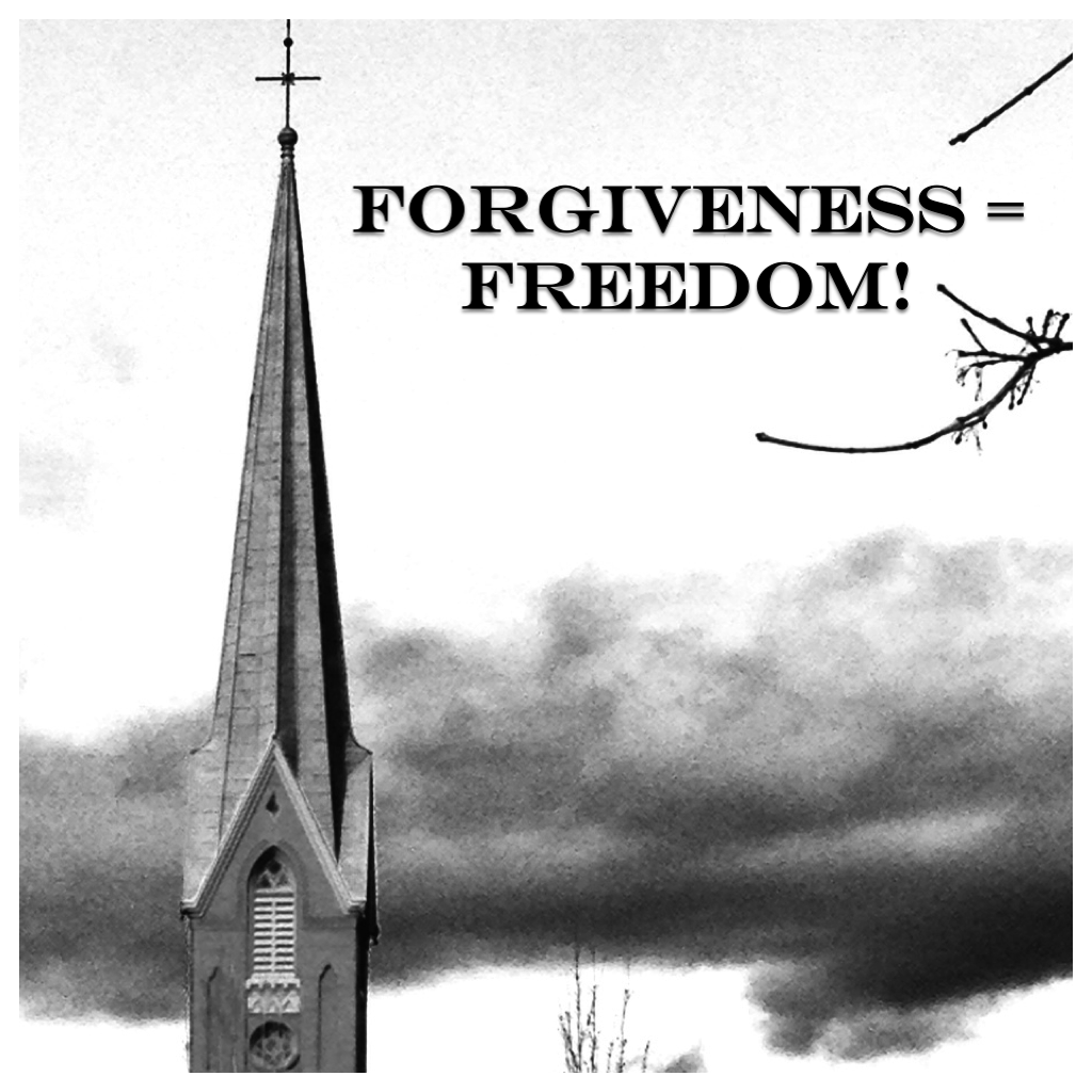 Forgivness Freedom