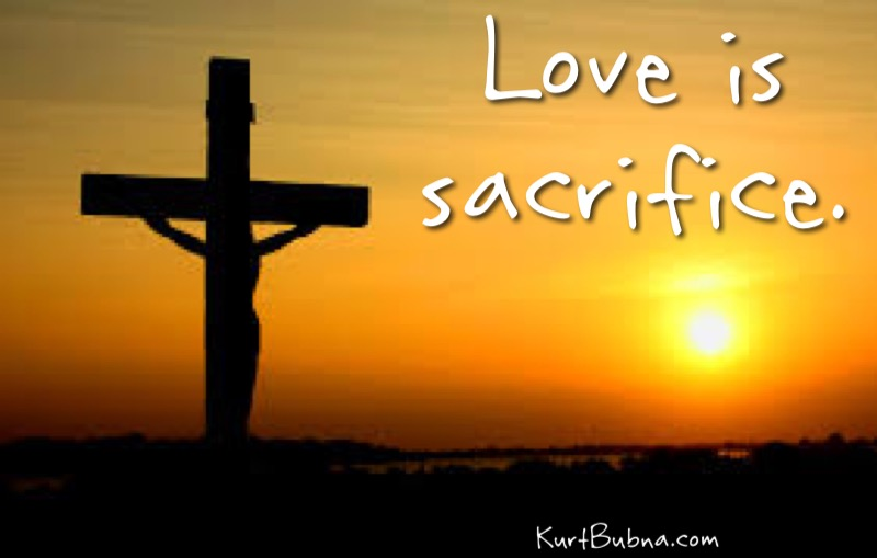 Love is sacrifice